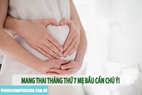 Các chú ý khi mang thai tháng thứ 7